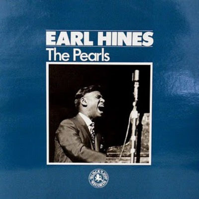 """Earl Hines """"The Pearls"""""""