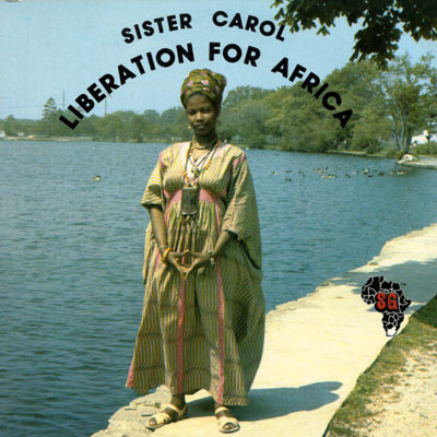 Sister Carol: LIberation For Africa