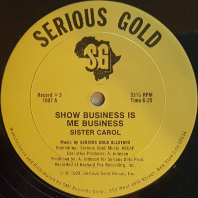 """Sister Carol: Show Business is Me Business 12"""""""