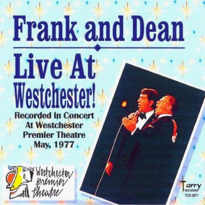 Frank Sinatra & Dean Martin [1977.05.25] Live At Westchester! - Front Cover
